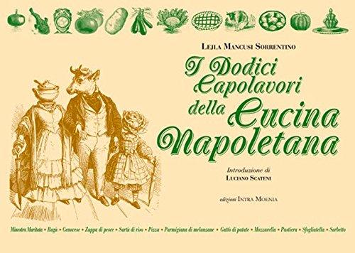 I dodici capolavori della cucina napoletana