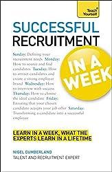 Successful Recruitment in a Week (Teach Yourself) by Nigel Cumberland (2012-05-25)