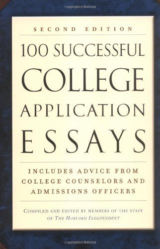 100 Successful College Application Essays (Second Edition) Paperback October 1, 2002