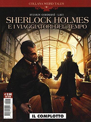Il complotto. Sherlock Holmes e i viaggiatori del tempo
