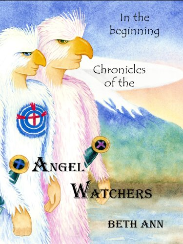 Chronicles of the Angel Watchers: In the Beginning (English Edition)