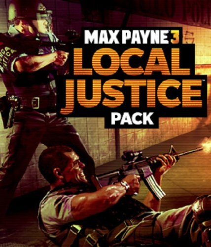 Max Payne 3 Local Justice Pack DLC