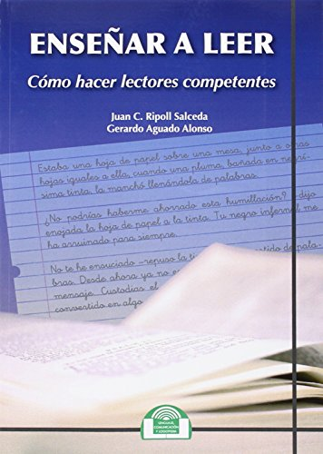 Enseñar A Leer. Como Hacer Lectores Comp (Lenguaje, Comunicación y Logopedia) por JUAN C./AGUADO ALONSO,G. RIPOLL SALCEDA