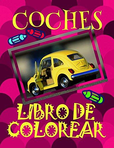 Libro de Colorear Coches ✎: Libro de Colorear Carros Colorear Niños 4-9 Años! ✌ (Libro de Colorear Coches: A SERIES OF COLORING BOOKS) por Alexandr Martin