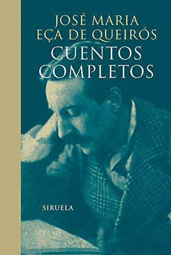 Cuentos Completos (Libros del Tiempo) por José Maria Eça de Queirós