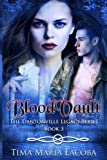 BloodVault: Volume 3 (The Dantonville Legacy)