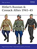 Hitler's Russian & Cossack Allies 1941–45 (Men-at-Arms)