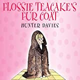 Flossie Teacake's Fur Coat