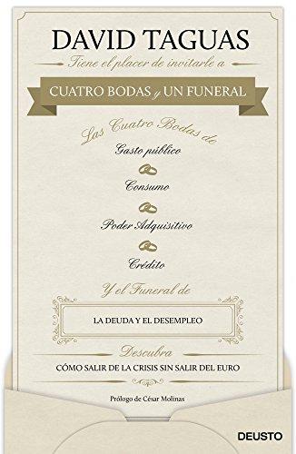 Cuatro bodas y un funeral: Cómo salir de la crisis sin salir del euro