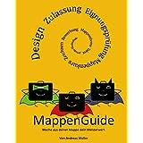MappenGuide - Design studieren und der Weg zur individuellen Mappe: Mache aus deiner Mappe dein Meisterwerk
