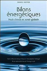 Bilans énergétiques - Pouls chinois et santé globale