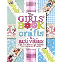 The Girls' Book of Crafts & Activities