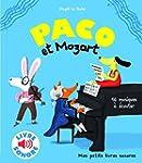 Paco et Mozart: 16 musiques � �couter