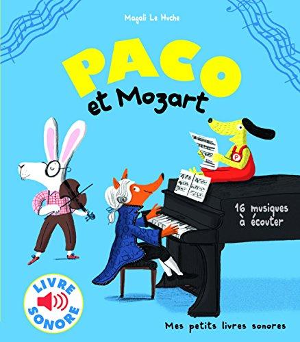 Paco et Mozart : 16 musiques à écouter
