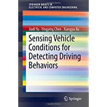 Sensing Vehicle Conditions for Detecting Driving Behaviors (SpringerBriefs in Electrical and Computer Engineering)