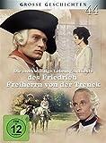 Die merkwürdige Lebensgeschichte des Friedrich Freiherrn von der Trenck - Große Geschichten - Neuauflage [3 DVDs]