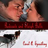 Redcoats and Sleigh Bells