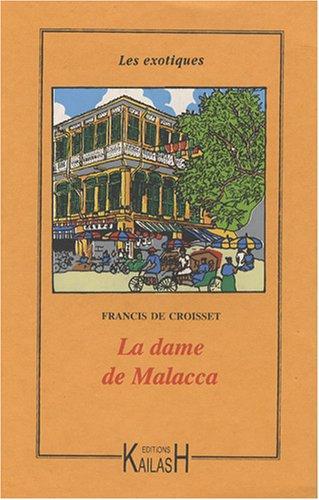 La Dame De Malacca [Pdf/ePub] eBook