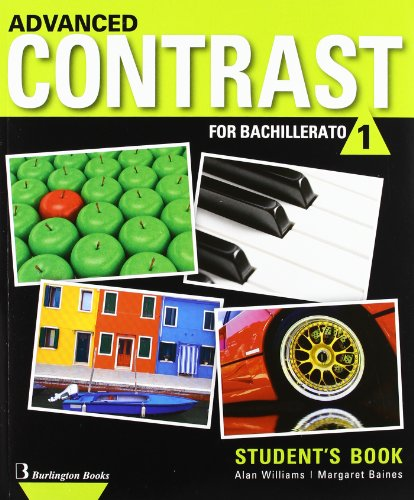 Advanced Contrast For Bachillerato 1. Student's Book - 9789963488650 por Vv.Aa.