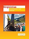 Kirgisistan: Ein unentdecktes Land entdecken -