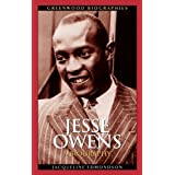 Jesse Owens: A Biography (Greenwood Biographies)