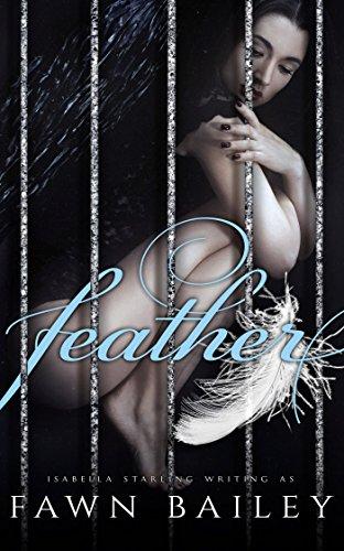 Feather: A Dark Mafia Captive Romance: Gilded Cage Prequel (English Edition)
