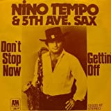 Nino Tempo & 5th Ave. Sax - Don't Stop Now / Gettin' Off - A&M Records - 13 633 AT