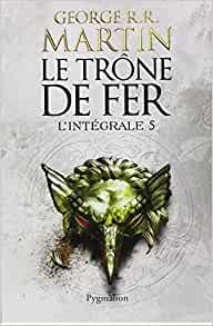 Amazon.fr - Le Trône de fer l'Intégrale (A game of Thrones
