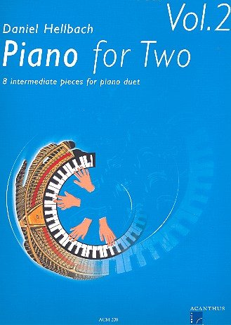 Acanthus Music Piano for Two Vol.2 - von Daniel Hellbach