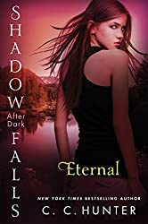 Eternal: Shadow Falls: After Dark by C. C. Hunter (2014-10-28)