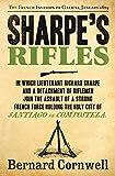 Sharpe's Rifles: The French Invasion of Galicia, January 1809 (The Sharpe Series, B...