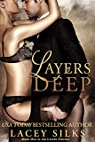 Layers Deep (Layers Trilogy #1) by Lacey Silks