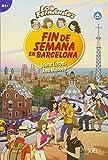 Fin de Semana en Barcelona: Lektüre mit Hördateien als Download (Colección Los Fernández) - Jaime Corpas, Ana Maroto