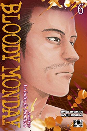 Bloody Monday saison 2 - La boîte de Pandore, Tome 6 : par Ryou Ryumon, Kouji Megumi
