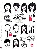Secrets d'une peau nette (French Edition)
