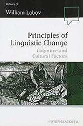 Principles of Linguistic Change: Cognitive and Cultural Factors