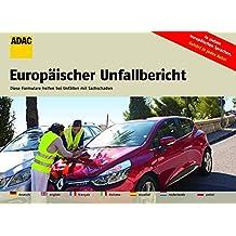 Europäischer Unfallbericht (ADAC Fachliteratur)
