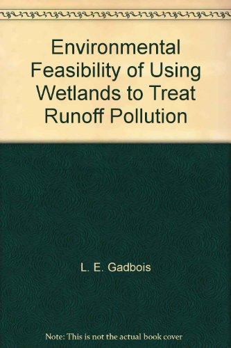 Environmental Feasibility of Using Wetlands to Treat Runoff Pollution