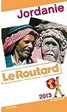 Guide du Routard Jordanie 2013