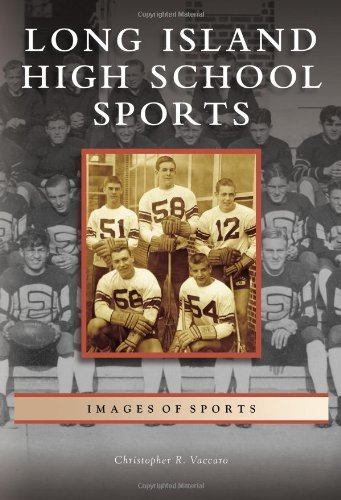 Long Island High School Sports (Images of Sports) by Christopher R. Vaccaro (2009-09-23) par Christopher R. Vaccaro