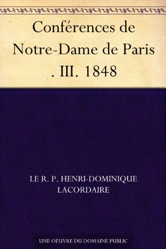 Couverture du livre Conférences de Notre-Dame de Paris . III. 1848
