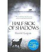 [(Half-sick of Shadows)] [ By (author) David Logan ] [May, 2012]