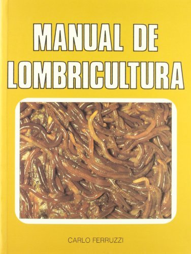 Manual de lombricultura. (Ganadería)