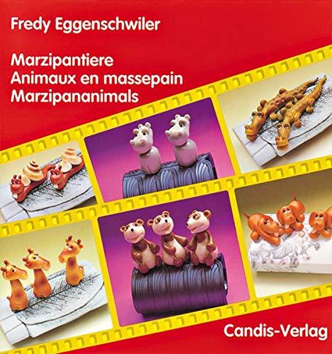 Marzipananimals par Fredy Eggenschwiler