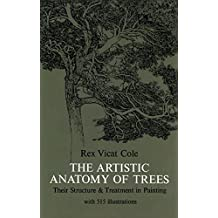 The Artistic Anatomy of Trees (Dover Art Instruction) (English Edition)