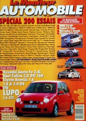 MONITEUR AUTOMOBILE (LE) [No 1229] du 18/01/2001 - SPECIAL 200 ESSAIS - BMW X5 HP - JAUGUAR F-TYPE - MERCEDES C BREAK - PORSCHE 911 GT2 - HYUNDAI SANTA FE - OPEL ZAFIRA - TOYOTA AVENSIS - LUPO - AUDI A6 - LEXUS GS 430 - MERCEDES E430