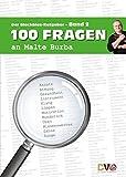 100 Fragen an Malte Burba - Band 2: Der Blechblas-Ratgeber