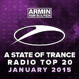 A State Of Trance Radio Top 20 - January 2015 (Including Classic Bonus Track)