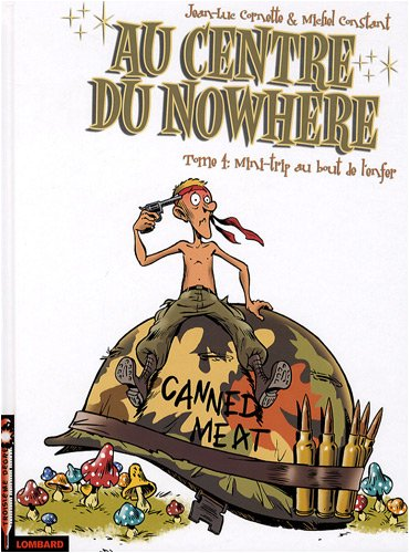 Au centre du Nowhere, Tome 4 : Mini-trip au bout de l'enfer