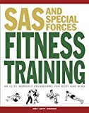 SAS and Special Forces Fitness Training: An Elite Workout Program for Body and Mind...
